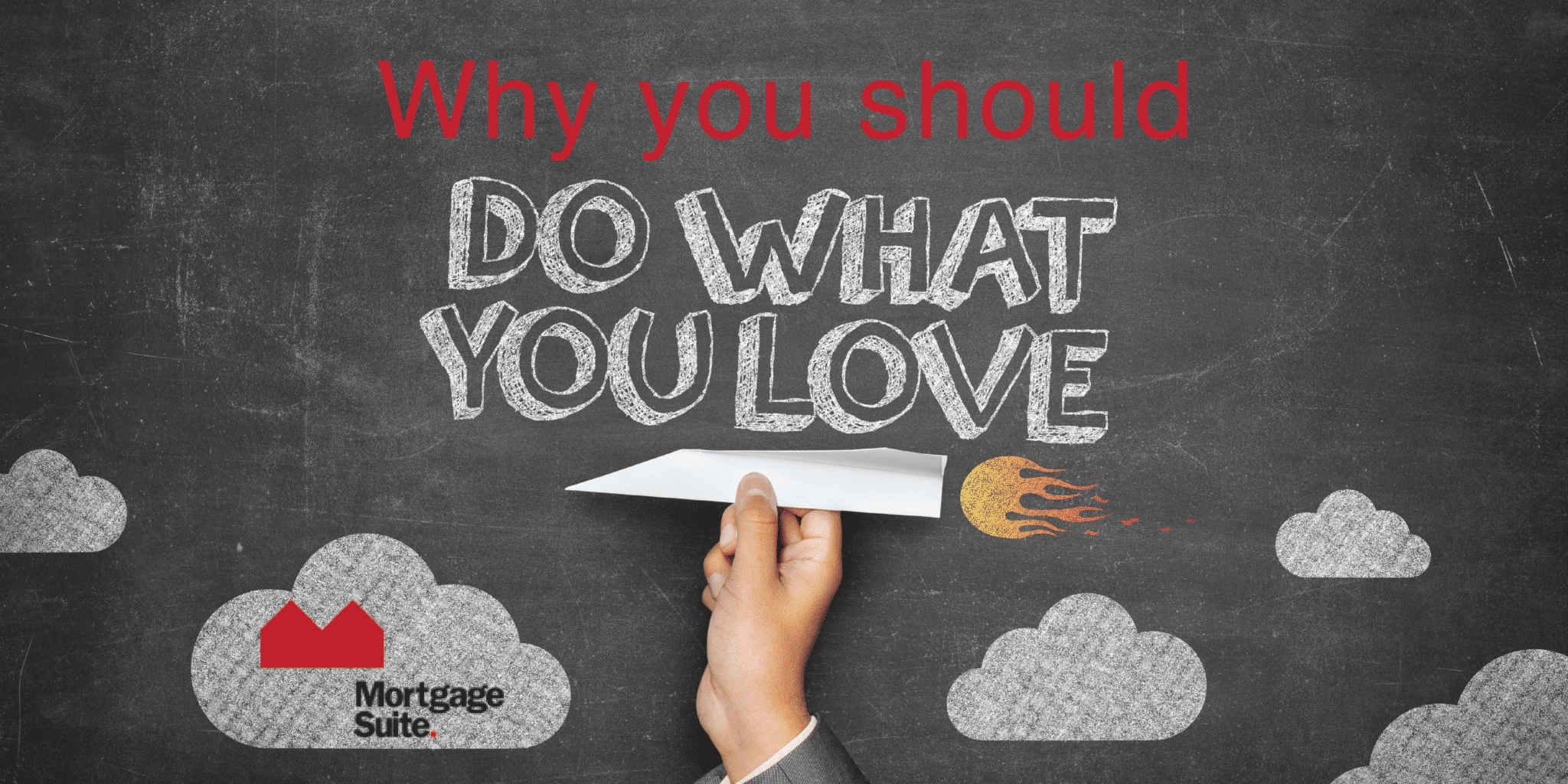 Why You Should Do What You Love
