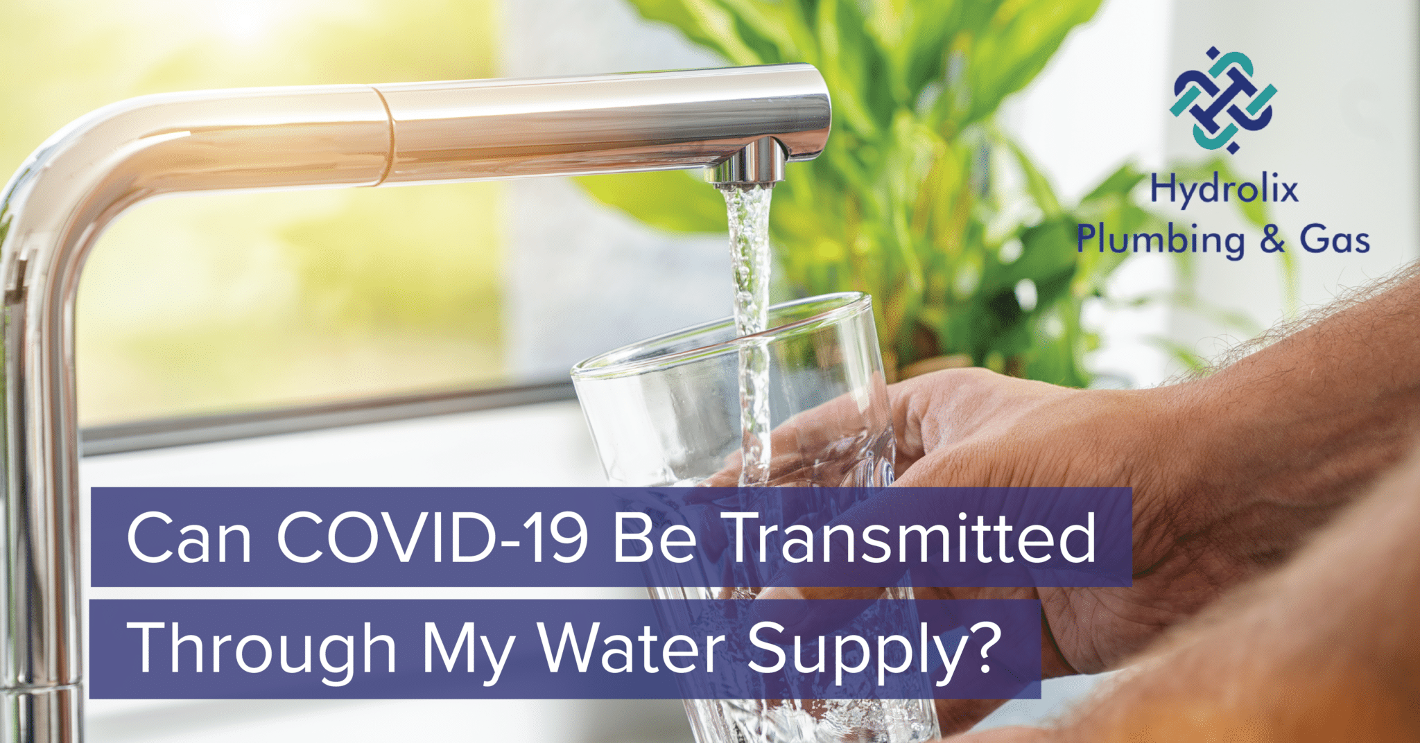 Can COVID-19 Be Transmitted Through My Water Supply?